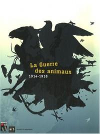La Guerre des animaux : 1914-1918