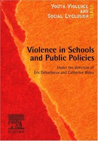Violence in schools and public policies