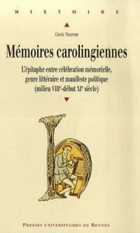 Mémoires carolingiennes