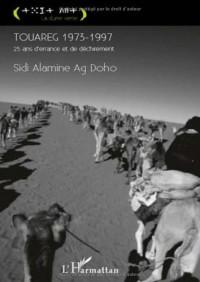 Touareg 1973-1997 : Vingt-cinq ans d'errance et de déchirement