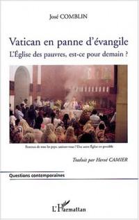 Vatican en panne d'évangile : L'Eglise des pauvres, est-ce pour demain ?