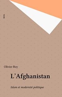 L'Afghanistan: Islam et modernité politique