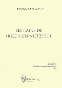 Bestiaire de Freidrich Nietzsche