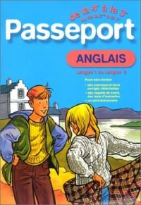 Passeport : Anglais LV1, de la 4e à la 3e - 13-14 ans ou Anglais LV2, de la 2de à la 1ère - 15-16 ans (+ corrigé)