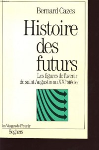 Histoire des futurs