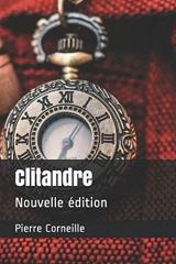 Clitandre: Nouvelle édition