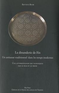 La dinanderie de Fès : Un artisanat traditionnel dans les temps modernes (1DVD)