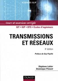 Transmissions et réseaux : Cours et exercices corrigés
