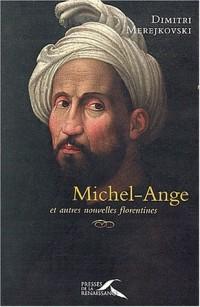 Michel Ange et autres nouvelles florentines