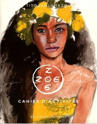 Zoé Zoé, Femmes du monde : Cahier d'activités