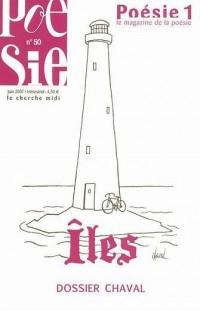 Poésie 1, N° 50, Juin 2007 : Îles