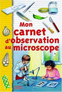 Mon carnet d'observation au microscope