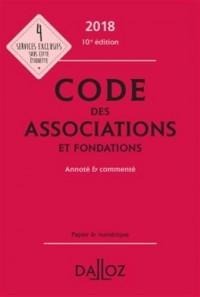 Code des associations et fondations 2018, annoté et commenté - 10e éd.
