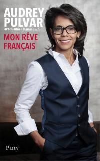 Mon rêve français