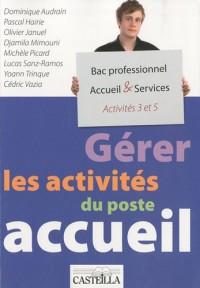 Gérer les activités du poste accueil A3/A5 Bac pro Accueil & Services