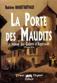 Le roman des cagots d'Aquitaine. 2, La porte des maudits
