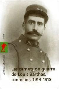 Les carnets de guerre de Louis Barthas, tonnelier, 1914-1918