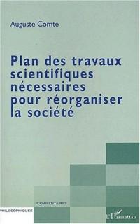 Plan des travaux scientifiques necessaires pour reorganiser la societe