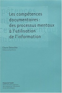 Les compétences documentaires : des processus mentaux à l'utilisation de l'information