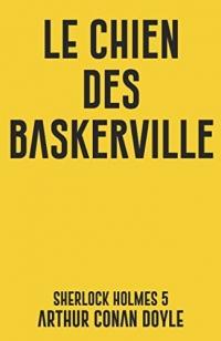 Le chien des Baskerville: Sherlock Holmes 5