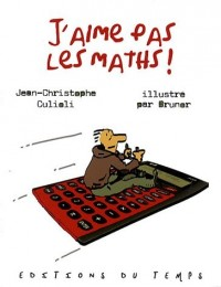 J'aime pas les maths !