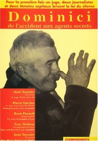 Dominici : De l'accident aux agents secrets