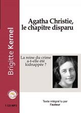 Agatha Christie, le Chapitre Disparu [Livre audio]