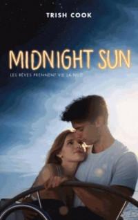 Midnight sun édition