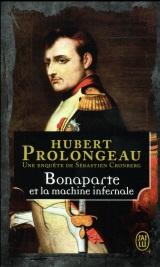 Bonaparte et la machine infernale [Poche]