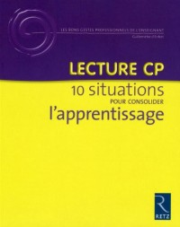 Lecture CP : 10 situations pour consolider l'apprentissage