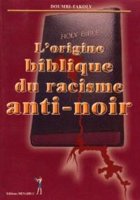 L'origine biblique du racisme anti-noir