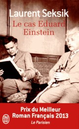 Le cas Eduard Einstein [Poche]