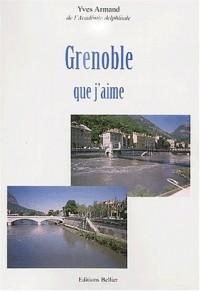 Grenoble que j'aime