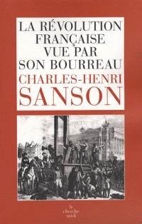 La révolution française vue par son bourreau