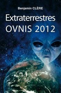 Extraterrestres Ovnis 2012