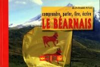 Comprendre, parler, lire, écrire le Béarnais