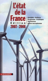L'état de la France : Un panorama unique et complet de la France, édition 2007-2008