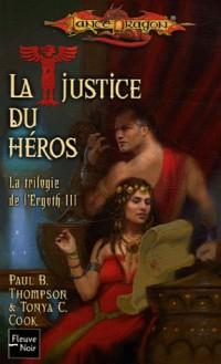 La trilogie de l'Ergoth, Tome 3 : La justice du héros