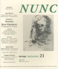 Nunc, N° 21, Juin 2010 : Jean Grosjean, un cheminement avec le langage