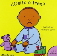 Osito o tren? / Teddy Or Train?
