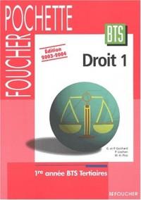 Foucher Pochette : Droit 1, BTS