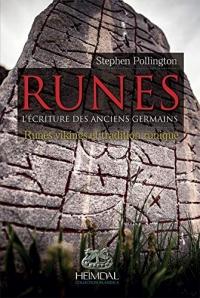 Runes: L'écriture Ees Anciens Germains - Runes Vikings & Traditions Runiques
