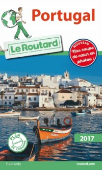 Guide du Routard Portugal 2017