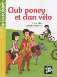 Club poney et clan vélo