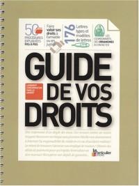 Guide de vos droits : Logement, consommation, famille, argent