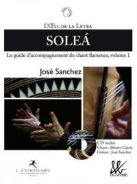 L'oeil de la Letra - volume 1 : solea + cd - Le guide d'accompagnement du chant flamenco (01)