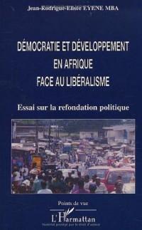 Démocratie et développement en Afrique face au libéralisme