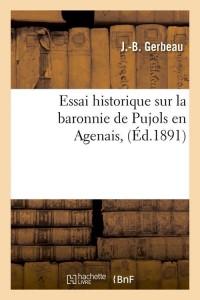 Essai de Pujols en Agenais  ed 1891