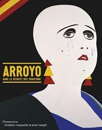 Eduardo Arroyo : Dans le respect des traditions