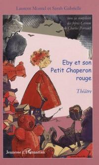 Eby et le Petit Chaperon rouge